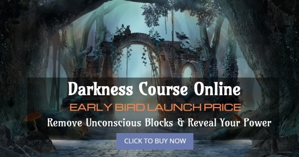 Darkness Course Early Bird